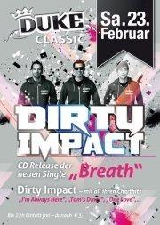 Dirty Impact Live