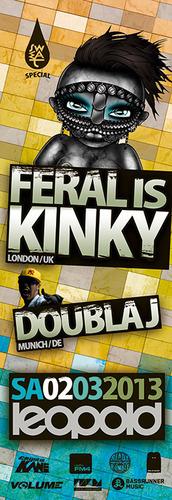Sweat pres. Feral is Kinky & Doubla J
