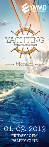 Yachting - Monaco hosted by YMMD Entertainment@Palffy Club