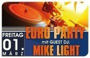 Euro Party mit Guest DJ Mike Light@Bollwerk
