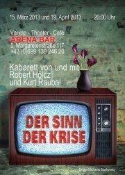 Der Sinn der Krise@Arena Bar Variete Theater Cafè