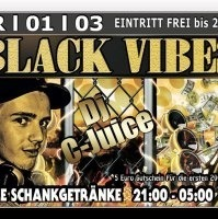 Black Vibes mit DJ C-juice@Excalibur