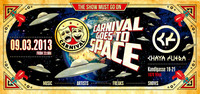 Carnival - Goes To Space - The Show Must Go On!@Chaya Fuera