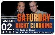 HC Stracht & LR Harald Dobernig - Saturday Night Clubbing@Bollwerk Klagenfurt