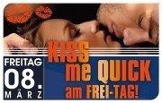 Kiss Me Quick@Bollwerk Liezen