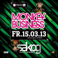 Monkey Business@Kulturwerk Sakog