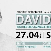 David Jach Mangue Records, Keno Records,d presented by Circus Electronique
