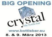 Grande Opening@Crystal Bottle Bar