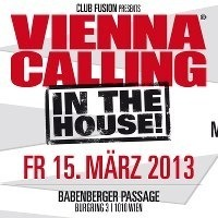 Vienna Calling In The House@Babenberger Passage