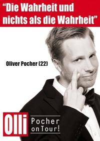 Oliver Pocher: Die Wahrheit - und nichts als die Wahrheit@Festspielhaus Bregenz
