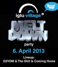 Meltdown Party@Iglu Village