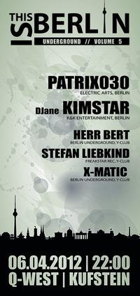 This is Berlin underground - VOL. 5 (DJ PATRIX030 & DJane KIMSTAR)