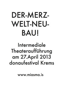Miasma - The Eel House presents: DER MERZ-WELT-NEU-BAU II: Schwarzmeerwaschmaschine (metamorphosis)