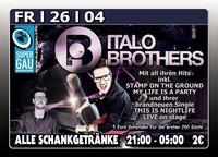 Italobrothers Live on Stage@Excalibur