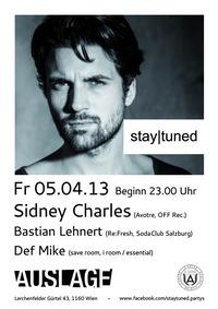 stay|tuned pres. Sidney Charles@Club Auslage