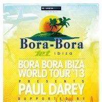 Bora Bora - Ibiza World Tour 2013