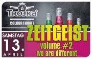 Zeitgeist Vol. 2 - we are different@Bollwerk