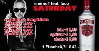Smirnoff feat. Loco Part II@Loco