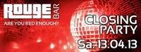 Closing@Rouge Bar