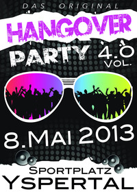 Hangover Party Vol. 4.0@Sportplatz Yspertal