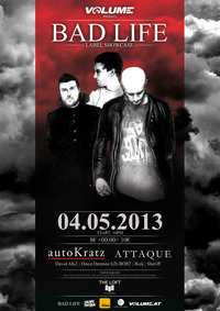 Bad Life Rec. Showcase ft. autokratz & Attaque pres. by Volume@The Loft