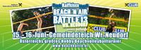 Raiffeisen Beach'n Air Battle Wr. Neudorf presented by Hyundai a.ebner Baden@Gemeindeteich Wr. Neudorf