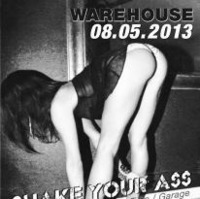 Shake Your A@Warehouse