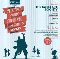 Electro Swing Carneval pres. The Sweet Life Society@Café Leopold