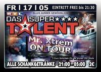 Das Supertalent Mr. Xtrem on Tour@Excalibur