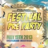 Festival Pre Party@Schlag 2.0