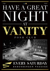 Have a great Night at Vanity - The Posh Club@Babenberger Passage