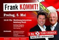 Frank kommt! Wahlkampf-Abschlussveranstaltung@Salzburg Congress