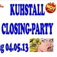Kuhstall Closing Party