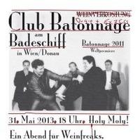 Club Batonnage :: Holy Moly@Badeschiff