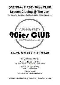 90ies Club: The Loft Season Closing