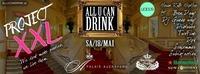 Project XXL - All u can Drink