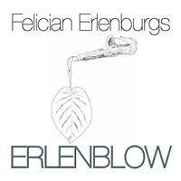 Felician Erlenburgs Erlenblow@ZWE
