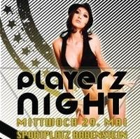 Playerz Night@Sportplatz