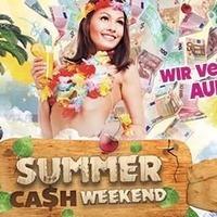 Summer Cash Weekend