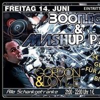 Bootleg & Mashup Party mit Gordon  Doyle