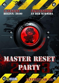 Master Reset Party 2013@Frauendorf an der Schmida, Niederosterreich