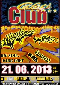 Mund Propaganda, Mostheadz, big Sime & Dark Poet live@Cafeti Club