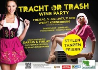 Tracht or Trash / Wine Party@Werft Korneuburg