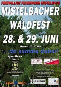 Mistelbacher Waldfest ... da samma dabei!!!