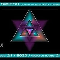 Djane Violett Shock pres. Switch (a night of electro/dubstep/drum n bass/drumstep)