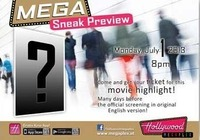 Mega Sneak Preview@Hollywood Megaplex