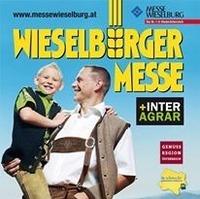 Wieselburger Messe mit Volksfest@Messe Wieselburg