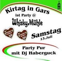 Kirtag @WhiskyMühle Part II@WhiskyMühle Reischer