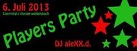 Players Party mit DJ aleXX.d.@Sportplatz