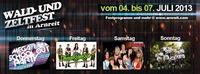 Wald- und Zeltfest in Arnreit 4.- 7. Juli 2013@Partyzelt